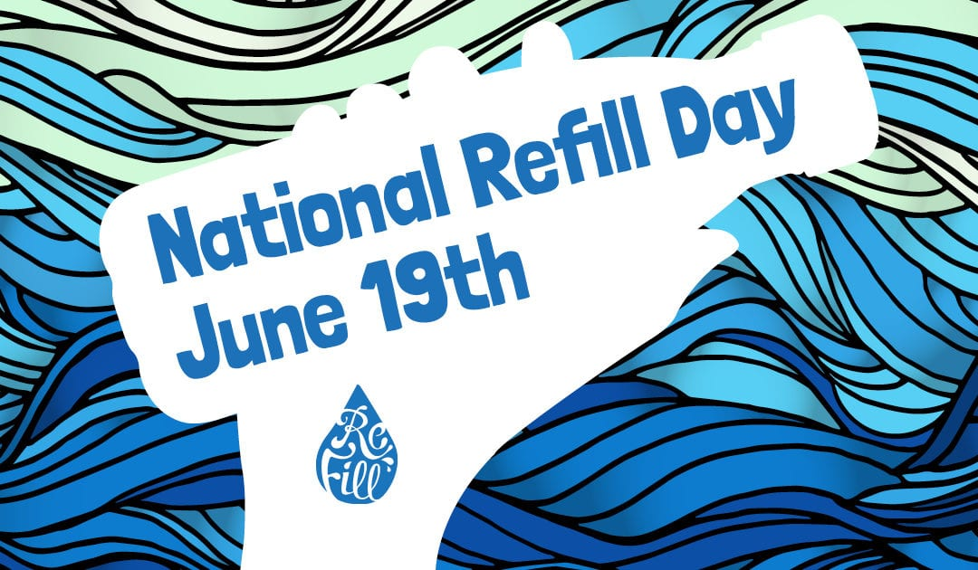 Get Involved this National Refill Day 2019